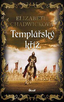 Templářský kříž - Elizabeth Chadwicková