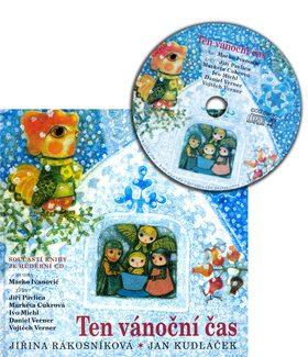 Ten vánoční čas + CD - Jan Kudláček, Jiřina Rákosníková
