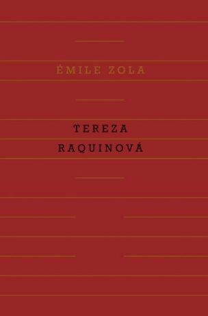 Tereza Raquinová - Émile Zola
