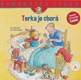 Terka je chorá - Liane Schneider, Eva Wenzel-Bürger