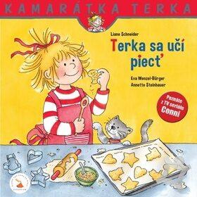 Terka sa učí piecť - Liane Schneider, Eva Wenzel-Bürger