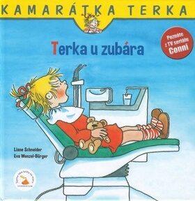 Terka u zubára - Liane Schneider, Eva Wenzel-Bürger
