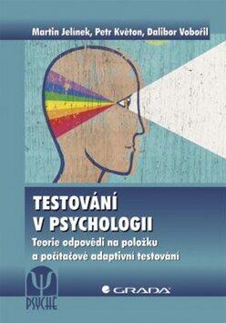 Testování v psychologii - Kolektiv