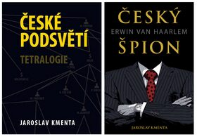 České podsvětí + Bonus Český špion Erwin van Haarlem - Jaroslav Kmenta,