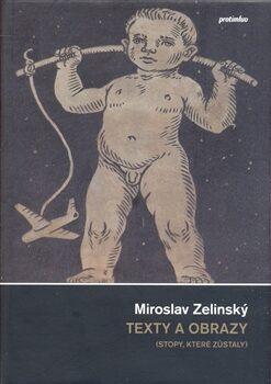 Texty a obrazy - Miroslav Zelinský