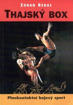 Thajský box - Rebac Zoran