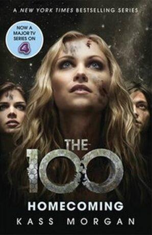 The 100: Homecoming - Kass Morgan
