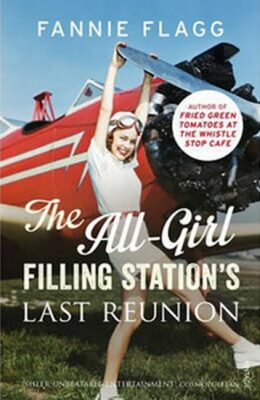 The All-Girl Filling Station´s Last Reunion - Fannie Flagg