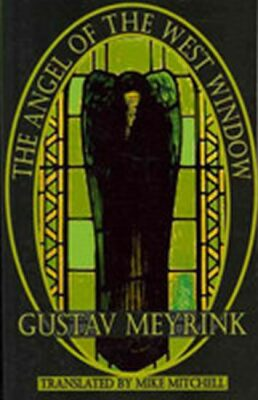 The Angel of the West Window (Dedalus) (Dedalus European Classics) - Gustav Meyrink