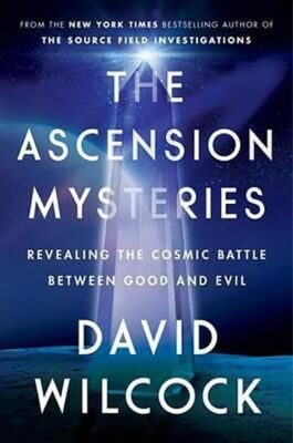 The Ascension Mysteries - David Wilcock