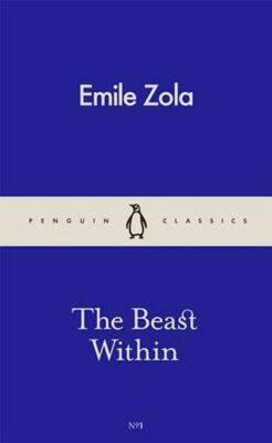 The Beast Within - Émile Zola