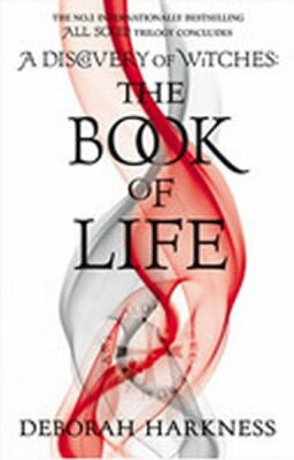The Book of Life - Deborah Harknessová