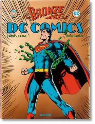 The Bronze Age of DC Comics - Paul Levitz