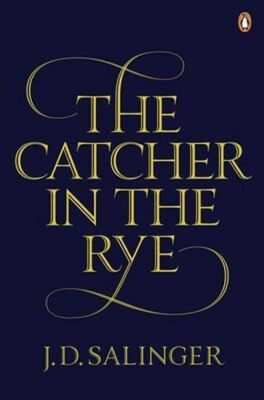The Catcher in the Rye - David Jerome Salinger
