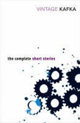 The Complete Short Stories: Franz Kafka - Franz Kafka