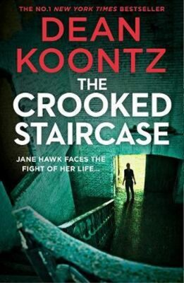 The Crooked Staircase - Dean Koontz