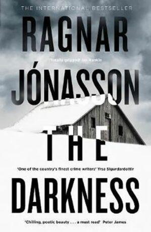 The Darkness : Hidden Iceland Series, Book One - Ragnar Jónasson