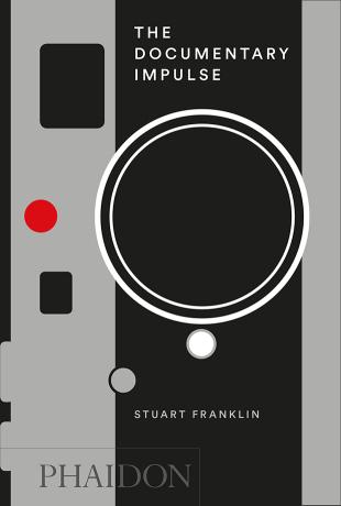 The Documentary Impulse  - Stuart Franklin