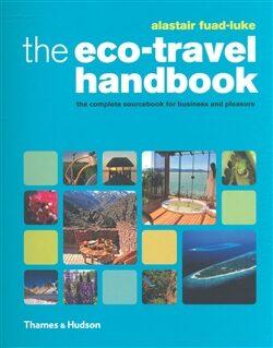The Eco-Travel Handbook - Alastair Fuad-Luke