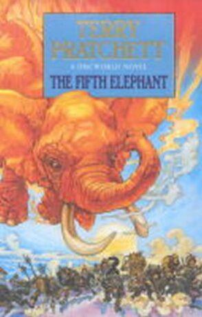 The Fifth Elephant : (Discworld Novel 24) - Terry Pratchett