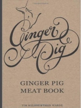 The Ginger Pig Meat Book - Tim Wilson and Fran Warde