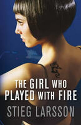 The Girl Who Played with Fire - Stieg Larsson