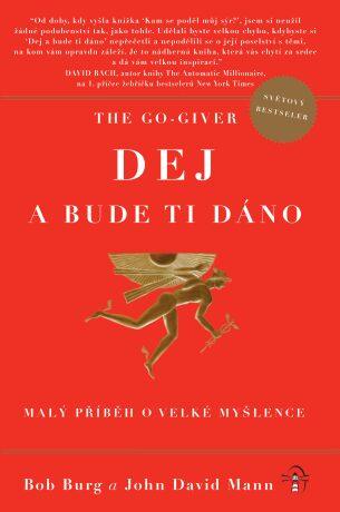 The Go-Giver: Dej a bude ti dáno - John David Mann, Bob Burg - e-kniha