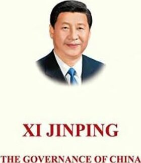 The Governance of China - Xi Jinping