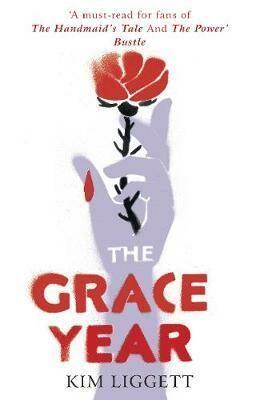 The Grace Year - Kim Liggettová