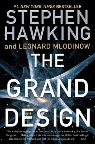 The Grand Design - Leonard Mlodinow, Stephen Hawking