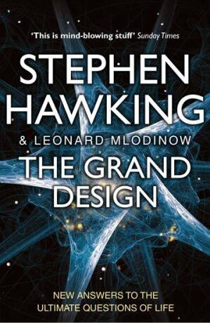 The Grand Design - Stephen Hawking, Mlodinov Leonard