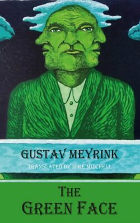 The Green Face - Gustav Meyrink