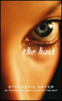 The Host - Stephenie Meyerová