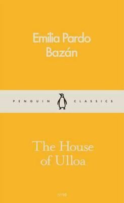 The House Of Ulloa - Emilia Bazan