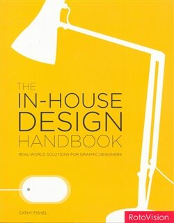 The In-House Design Handbook - Cathy Fishel
