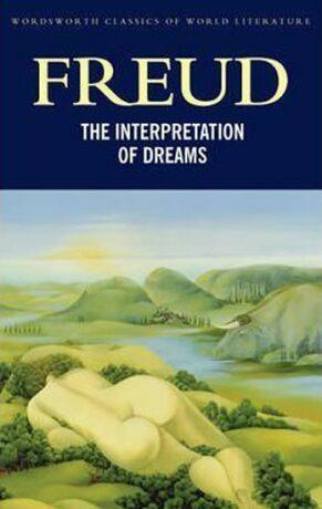 The Interpretation of Dreams - Sigmund Freud