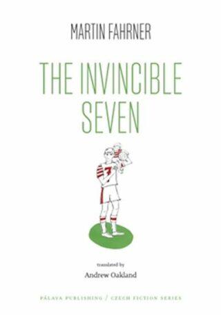 The Invincible Seven / Steiner aneb Co jsme dělali - Martin Fahrner, Věra Kovářová