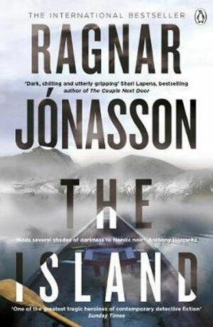 The Island : Hidden Iceland Series, Book Two - Ragnar Jónasson