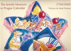 The Jewish Museum in Prague Calendar 5769/2009 - Mark Podwal