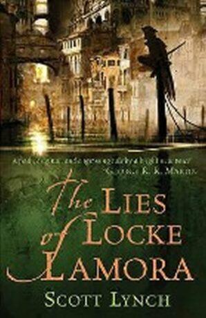 The Lies of Locke Lamora - Lynch Scott