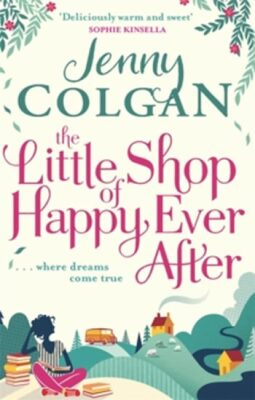 The Little Shop of Happy-Ever-After - Jenny Colgan