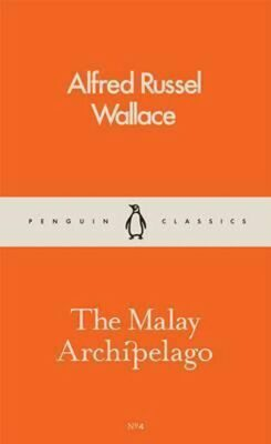 The Malay Archipelago - Alfred Wallace