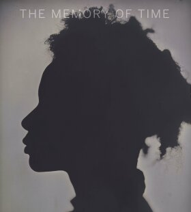 The Memory of Time: Contemporary Photographs at the National Gallery of Art - Sarah Greenough