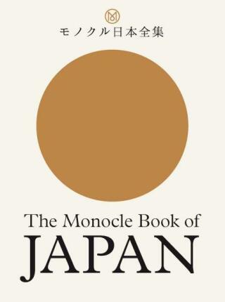 The Monocle Book of Japan - Kolektiv