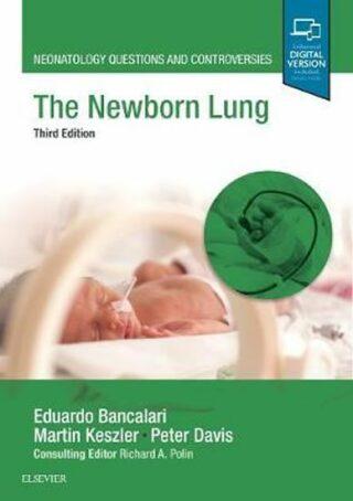 The Newborn Lung - Eduardo Bancalari