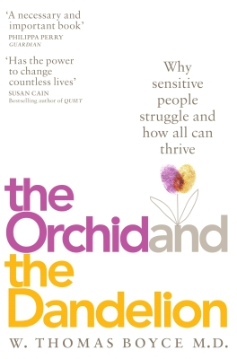 The Orchid and the Dandelion - Thomas W. Boyce
