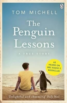 The Penguin Lessons - Michell Tom