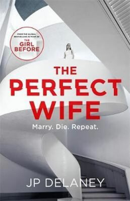 The Perfect Wife - J. P. Delaney