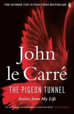 The Pigeon Tunnel - John le Carré