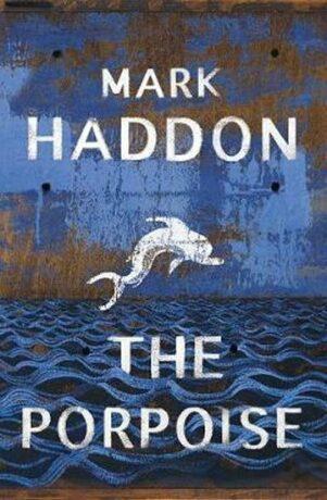 The Porpoise - Mark Haddon